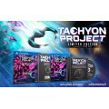 Tachyon Project [Limited Edition]