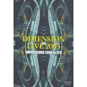 Dimension Live 2005 Impressions Tour In Stb (Japan)