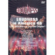 Loudness in America 06 Live Shocks World Circuit 2006 Chapter 1 (Japan)