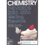 Chemistry The Videos: 2003-2006 - We Sing Therefore We Are (Japan)