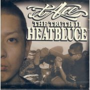 The Truth 11 - Heatbluce (Japan)