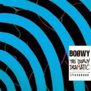 This Boowy Dramatic [CD+DVD] (Japan)