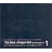 The Best Of Dragon Ash With Changes Vol.1 (Japan)