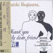 Thank You My Dear Friends Live [Limited Edition] (Japan)