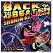 Back To The Beater - Indies Complete & Rare Tracks (Japan)