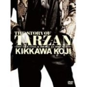 The Story Of Tarzan -2007 Tour Final & Double TV Documents- (Japan)