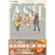 Ash: Archaic Sealed Heat Complete Guide (Japan)