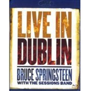 Bruce Springsteen with the Sessions Band: Live in Dublin (US)