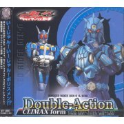 Kamen Rider Den-O Double-Action Climax Form [CD+DVD Limited Edition Jacket B - Uratarosu] (Japan)