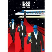 Blue Man Group: How to Be a Megastar Live! (US)