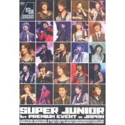 Super Junior 1st Premium Event In Japan (Japan)