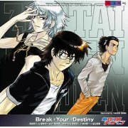 Break Your Destiny (Zettai Karen Children 3rd Outro Theme) (Japan)