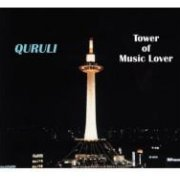 Best Of Quruli - Tower Of Music Lover (Japan)