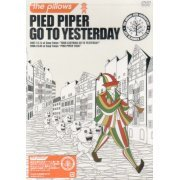Pied Piper Go To Yesterday (Japan)