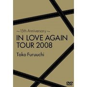 15th Anniversary - In Love Again Tour 2008 (Japan)