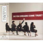 Do You Dreams Come True (Japan)