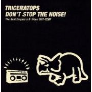 Don't Stop The Noise! The Best Singles & B-Sides 1997-2007 (Japan)