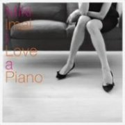 I Love A Piano [Limited Edition] (Japan)