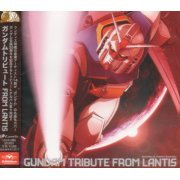 Gundam Tribute From Lantis (Japan)