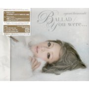 You Were / Ballad [CD+DVD Jacket Type B] (Japan)