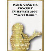 Park Yong Ha Concert In Hawaii 2009 - Sweet Home (Japan)