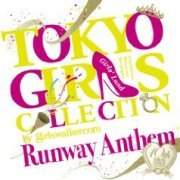 Tokyo Girls Collection 10th Anniversary Runway Anthem (Japan)