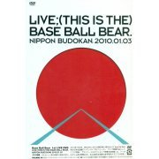 Live This Is The Base Ball Bear Nippon Budokan 2010.01.03 (Japan)