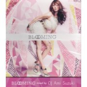 Blooming Mixed By Dj Ami Suzuki (Japan)