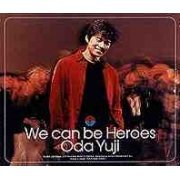 We Can Be Heroes (Japan)