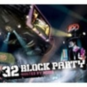 32 Block Party Hosted By Muro (Japan)