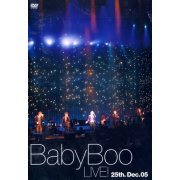Baby Boo Live! -25.Dec.05- (Japan)