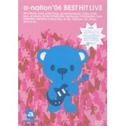 A-nation '06 Best Hit Live (Japan)