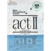 Act II III [Limited Edition] (Japan)
