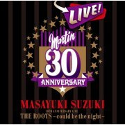 Masayuki Suzuki 30th Anniversary Live The Roots - Could Be The Night (Japan)