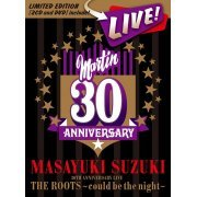 Masayuki Suzuki 30th Anniversary Live The Roots - Could Be The Night [CD+DVD Limited Edition] (Japan)