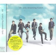 Only Dreaming/Catch [Version B CD+Bonus CD] (Hong Kong)