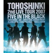 Dong Bang Shin Ki / Tohoshinki 2nd Live Tour 2007 - Five In The Black (Japan)