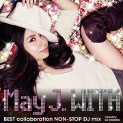 With - Best Collaboration Non-Stop DJ Mix - Mixed By DJ Watarai (Japan)