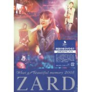 Live DVD - Zard What A Beautiful Memory 2008 (Japan)