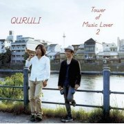 Best Of Quruli / Tower Of Music Lover 2 (Japan)