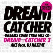 Dream Catcher 2 / Dreams Come True Mix CD (Japan)