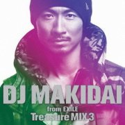 DJ Makidai From Exile Treasure Mix 3 (Japan)