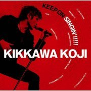 Keep On Singin - Nihon Isshin [Limited Pressing] (Japan)
