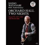 Sadao Watanabe 60th Anniversary Orchard Hall Two Nights Special Live 2001&2010 With Premium Gifts (Japan)