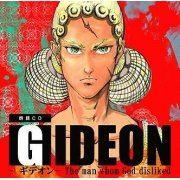 Gideon The Man Who God Disliked / Shosetsu Rodoku (Japan)