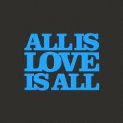 All Is Love Is All (Japan)