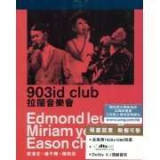 Music Is Live 2011 903id club Eason Chan x Miriam Yeung x Edmond Leung (Hong Kong)