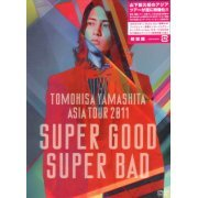 Tomohisa Yamashita Asia Tour 2011 Super Good Super Bad [Limited Edition] (Japan)