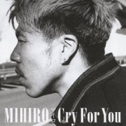 Cry For You [CD+DVD] (Japan)