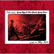 Gray Ray & The Chain Gang Tour Live In Tokyo 2012 (Japan)